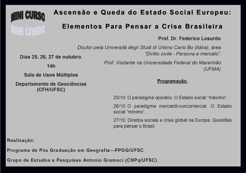 Ascensão e Queda do Estado Social Europeu: elementos para pensar a crise brasileira